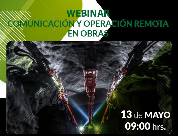 """Webinar """"Comunicación y Operación remota en obras subterraneas"""""""