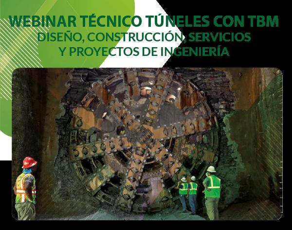 Webinar: Túneles con TBM  – Diseño, Construcción, Servicios y Proyectos de Ingeniería