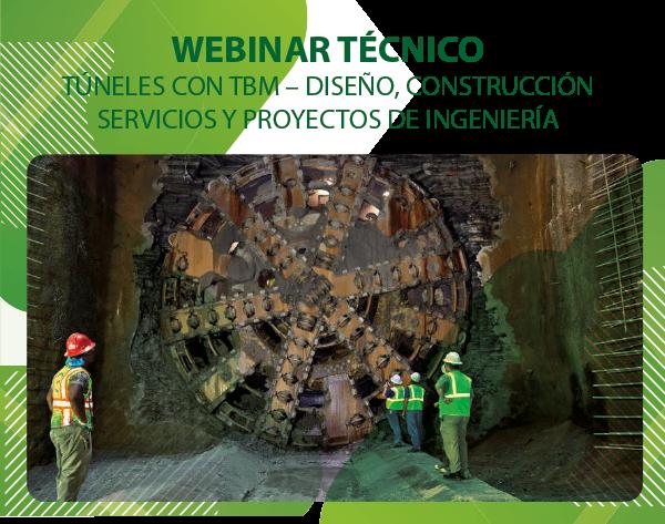 """WEBINAR INTERNACIONAL: TÚNELES CON TBM – DISEÑO, CONSTRUCCIÓN, SERVICIOS Y PROYECTOS DE INGENIERÍA"""""""