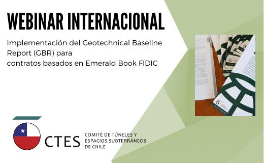 CTES realizó con éxito Webinar Internacional: Implementación del Geotechnical Baseline Report (GBR)