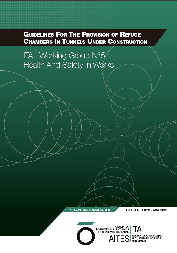 Guidelines For The Provision of Refuge Chambers In Tunnels Under Construction